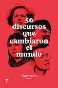 50 Discursos que Cambiaron el Mundo - Andrew Burnet - Turner