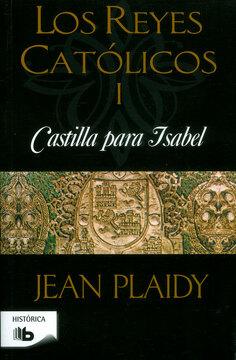 portada Castilla Para Isabel: Los Reyes Católicos i