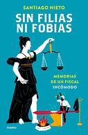 portada Sin Filas ni Fobias - Santiago Nieto - Grijalbo