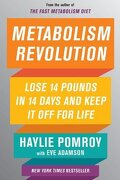 Metabolism Revolution: Lose 14 Pounds in 14 Days and Keep it off for Life (libro en inglés) - Haylie Pomroy - Harper Wave