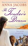 The Trader's Dream (libro en Inglés) - Anna Jacobs - Hodder & Stoughton General Division