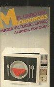 El Libro del Microondas (8ª Ed. ) - María Victoria Llamas - Alianza Editorial