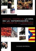 La era de la Información. Economía, Sociedad y Cultura: 2. El Poder de la Identidad (Libros Singulares (Ls)) - Manuel Castells - Alianza