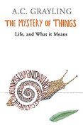 The Mystery of Things (libro en inglés) - A. C. Grayling - W&N