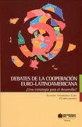 Debates de la Cooperación Euro-Latinoamericana. Una Estrategia Para el Desarrollo? - César Cardozo - Panamericana Importados