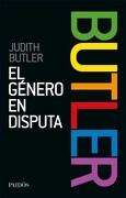 Genero en Disputa, El-Nueva Edicion - Judith Butler - Paidos
