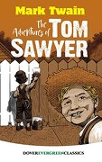 The Adventures of tom Sawyer (Dover Children's Evergreen Classics) (libro en Inglés)