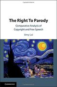 The Right to Parody: Comparative Analysis of Copyright and Free Speech (libro en Inglés) - Amy Lai - Cambridge University Press