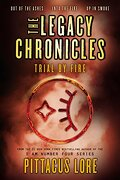 The Legacy Chronicles: Trial by Fire (libro en Inglés)