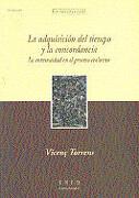 La Adquisición del Tiempo y la Concordancia. La Continuidad en el Proceso Evolutivo (Estudios de la Uned) - Vicente Torrens García - Uned