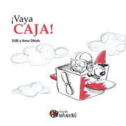 Vaya Caja! - Anna Obiols - Milenio Publicaciones S.L.