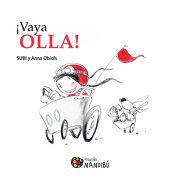 Vaya Olla! (Nandibú) - Anna Obiols - Milenio Publicaciones S.L.