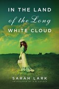 In the Land of the Long White Cloud (in the Land of the Long White Cloud Saga) (libro en inglés) - Sarah Lark - Amazoncrossing