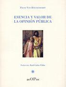 Esencia y Valor de la Opinión Pública (Historia) - Franz Von Holtzendorff - Editorial Universidad De Cantabria
