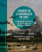 Cuadros de la Naturaleza en Chile - Catalina Valdés - Universidad Alberto Hurtado