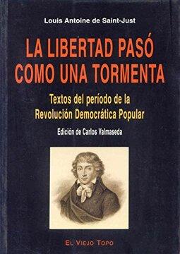 portada La Libertad Pasó Como una Tormenta: Textos del Período de la Revolución Democrática-Popular