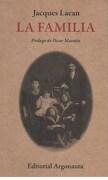 La Familia - Jacques Lacan - Argonauta