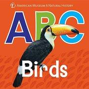 Abc Birds (Amnh abc Board Books) (libro en inglés) - American Museum Of Natural History - Sterling Pub