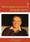 The Routledge Companion to Jacques Lecoq (Routledge Companions) (libro en inglés)