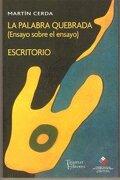 La Palabra Quebrada - Cerda Martin - Tajamar Editores