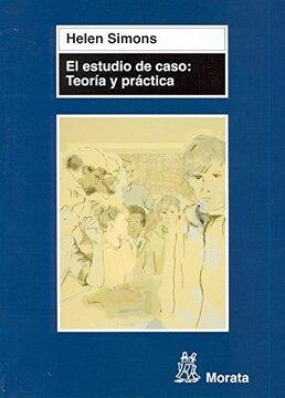 portada El Estudio de Caso: Teoría y Práctica