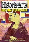 Historia del Arte Para Principiantes - Dani Cavallaro; Carline Vago-Hughes - Longseller