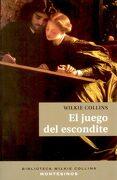 El Juego del Escondite (Biblioteca Wilkie Collins) - Wilkie Collins - Montesinos