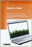 Salud y red (Manuales) - Eulàlia Hernández Encuentra; Manuel Armayones Ruiz; Mercè Boixadós Anglès; Modesta Pousada Fernández - Editorial Uoc, S.L.