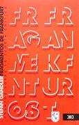 Fragmentos de Frankfurt: Ensayos Sobre la Teoria Critica - Stefan Gandler - Siglo Xxi