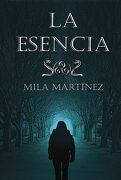 La Esencia - MILA MARTINEZ - EGALES