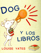 Dog y los Libros (Cuentos (Flamboyant)) - Louise Yates - Editorial Flamboyant