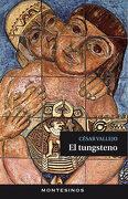El Tungsteno - CÉSar Vallejo - Montesinos
