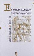 El Personalismo. Antología Esencial - Emmanuel Mounier - Sigueme