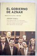 El gobierno de Aznar: balance de una gestión, 1996-2000