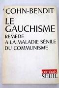 Le gauchisme: remede a maladie sénile du communisme