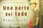 Una Parte del Todo (Finalista del man Booker Prize 2008) (Colecci on Librinos) - Steve Toltz - B (Ediciones B)