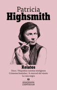 Relatos - Patricia Highsmith - Anagrama