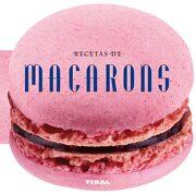 Recetas de Macarons - Varios Autores - Tikal