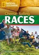 Cheese-Rolling Races (libro en inglés) - National Geographic Society - Heinle