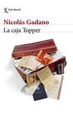 La Caja Topper - Gadano - Seix Barral