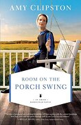 Room on the Porch Swing (an Amish Homestead Novel) (libro en inglés)