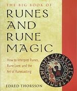The big Book of Runes and Rune Magic: How to Interpret Runes, Rune Lore, and the art of Runecasting (Weiser big Book) (libro en inglés)
