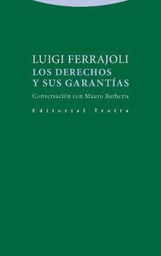 portada Los Derechos y sus Garantías: Conversación con Mauro Barberis (Estructuras y Procesos. Derecho)