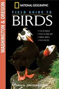 National Geographic Field Guide to Birds: Washington and Oregon (libro en Inglés) - National Geographic Society - National Geographic