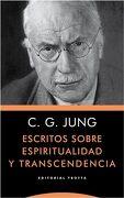 Escritos Sobre Espiritualidad y Trascendencia - Carl Gustav Jung - Trotta