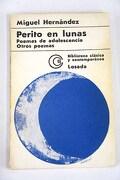 Poemas de adolescencia ; Perito en lunas ; Otros poemas
