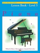 Alfreds Basic Piano Course Lesson Book 5 (Alfred's Basic Piano Library, Level 5) (libro en inglés) - Willard A. Palmer - Alfred Publishing Co.