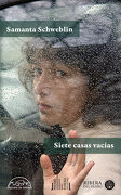 Siete Casas Vacias - Samanta Schweblin - Paginas De Espuma