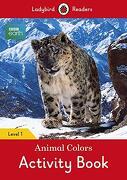 Bbc Earth: Animal Colors Activity Book: Level 1 (Ladybird Readers) (libro en inglés)