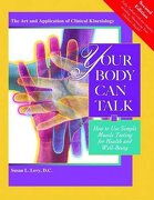 Your Body can Talk: How to use Simple Muscle Testing for Health and Well Being (libro en inglés) - Susan L. Levy  D.C. - Kalindi Press